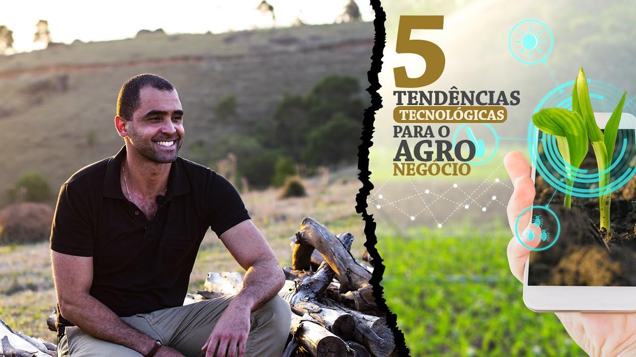 As 5 tendências tecnológicas para Agronegócio | Minuto Agronegócio #04