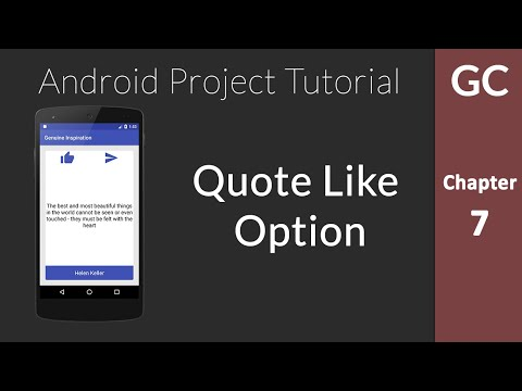 Android Complete Project Tutorial #7 : Adding Quote Like Option