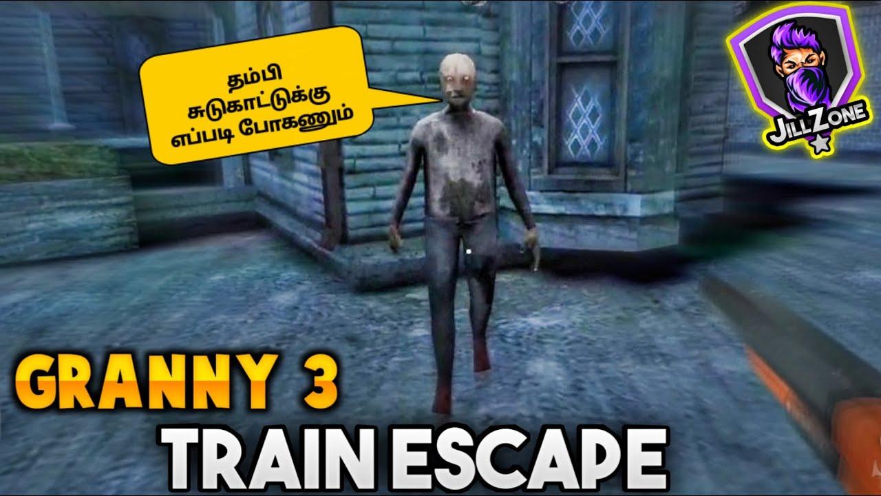 Download Granny 3 Train Escape in Tamil    JILL ZONE 2.0