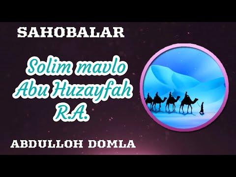 Solim mavlo Abu Huzayfah R.A. 2/2   Abdulloh Domla
