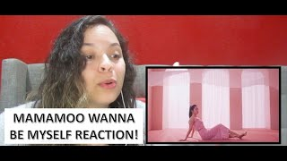 [MV] 마마무(MAMAMOO) - WANNA BE MYSELF | REACTION