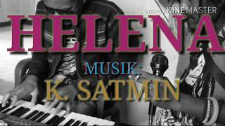 HELENA (karaoke) - K. SATMIN