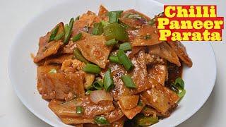 Crunchy Chilli Paneer Paratha - Chilli Paneer Recipe - Paneer Crunchy Paratha in Chinese Flavors -