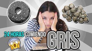 24 HORAS COMIENDO GRIS - All day eating grey food NATALIA