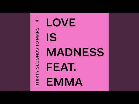 Love Is Madness Mp3