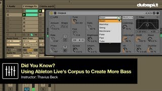 How To Add MORE BASS Using Corpus! Ableton Live Tips w/ Thavius Beck - 'Did you Know?' Pt 10