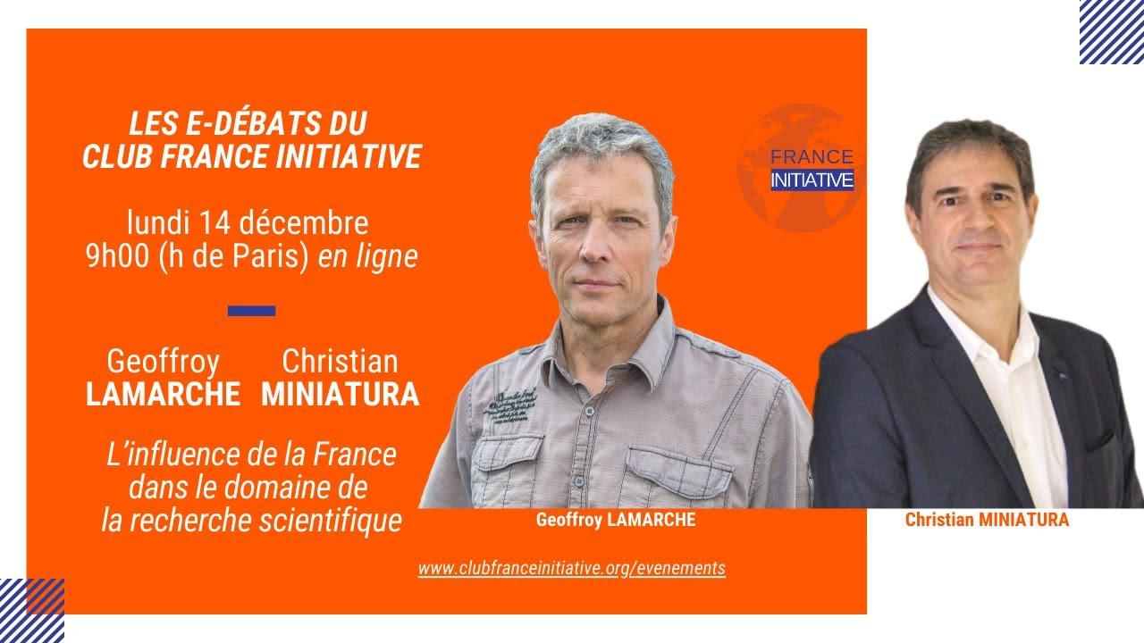 Les Débats du CFI : G. LAMARCHE et C. MINIATURA sur la France dans la recherche scientifique