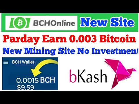 Parday Earn 0 003 Bitcoin Cash New Mining Site Bchonline Com No -