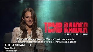 Fuera Del Control.- Entrevista Alicia Vikander de la película Tomb Raider