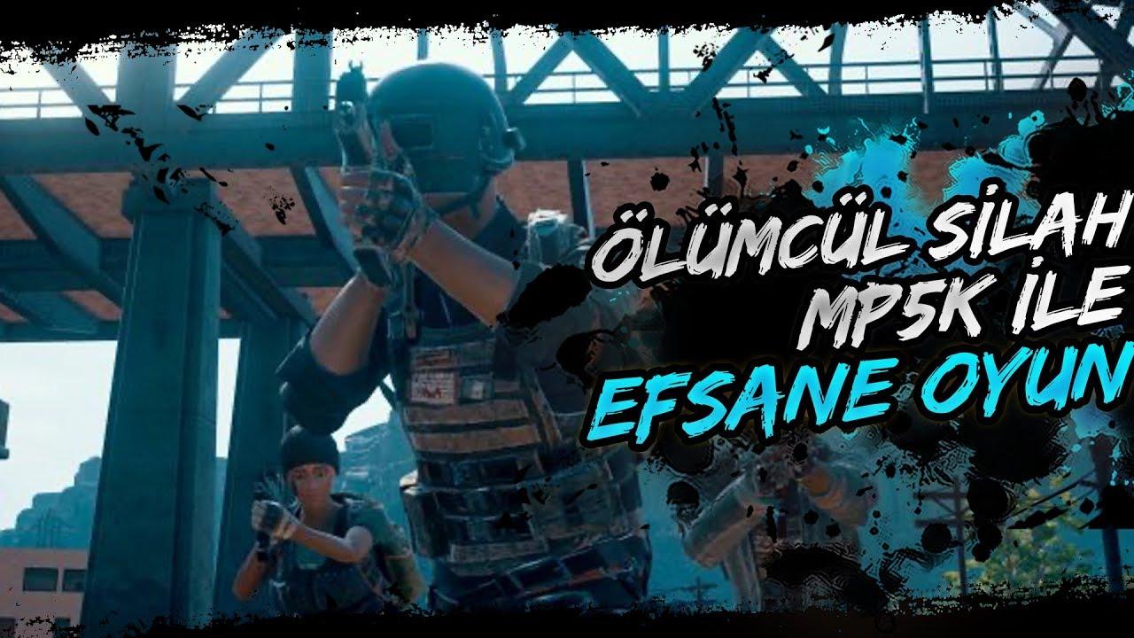 ÖLÜMCÜL SİLAH MP5K İLE EFSANE OYUN! Videosu