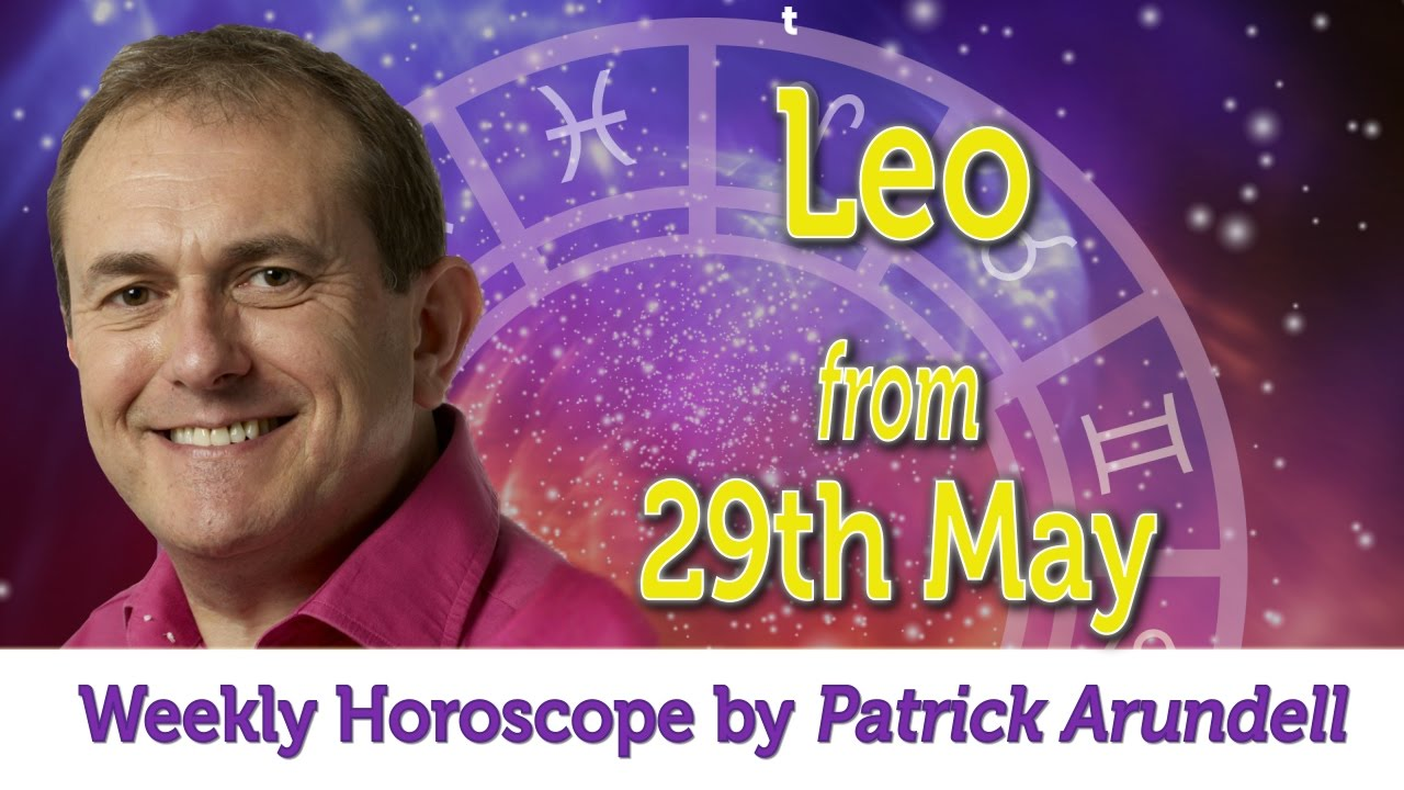 Leo weekly horoscope from 29th may 5th june 2017