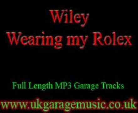 UK Garage Music - Wiley - Wearing  My Rolex