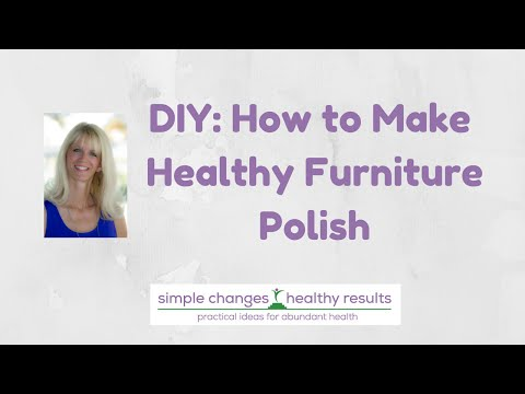 DIY: Make Your Own Healthy Furniture Polish