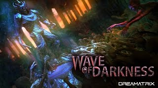 Wave of Darkness • PC gameplay • 1080p 60FPS • GTX 970 • MAX SETTINGS • SweetFX