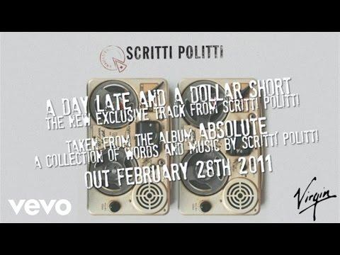 Scritti Politti - A Day Late and a Dollar Short