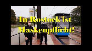 In Rostock ist Maskenpflicht!