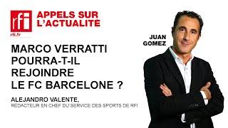 Marco Verratti pourra-t-il rejoindre le FC Barcelone ?