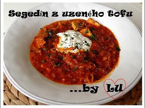 Originální recepty podle LU: Segedínský guláš z uzeného tofu