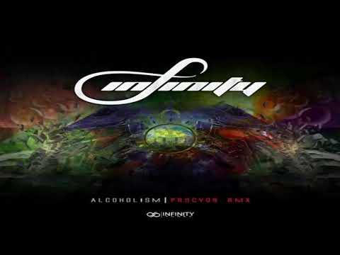 INFINITY – Alcoholism (PROCYON Remix)