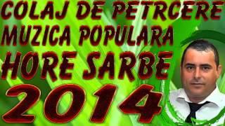 COLAJ DE PETRECERE MUZICA POPULARA 2014 CU SORINEL DE LA PLOPENI