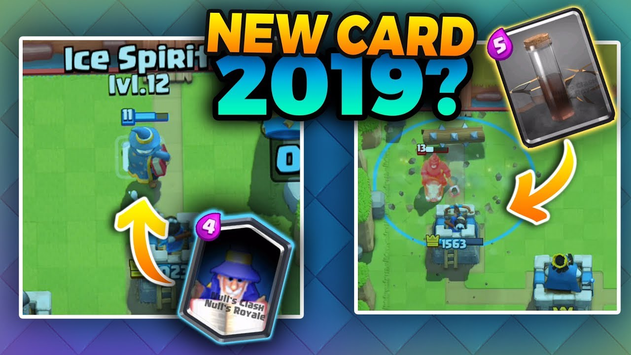 New Cards In Clash Royale 2020 Clash royale will Release new two cards in 2019 PART 1   YouTube