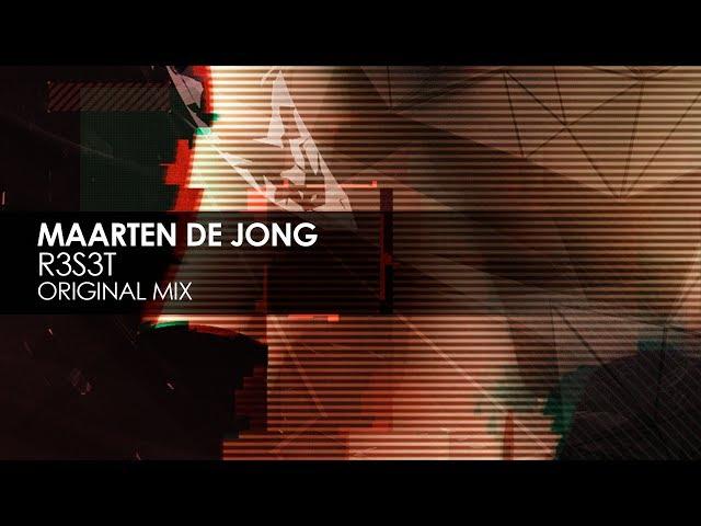 Maarten De Jong - R3S3T (Original Mix)