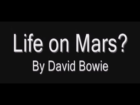 Life on Mars? by David Bowie
