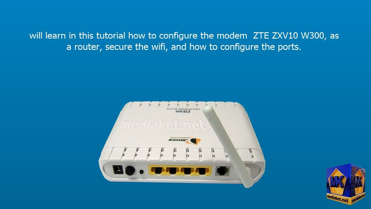 Modem ZTE ZXV10 W300, configuration as a Router ,wireless and ports -  English