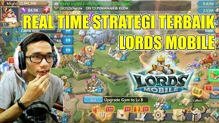 GAME MOBILE REAL TIME STRATEGY TERBAIK 2018 - LORDS MOBILE PART 1