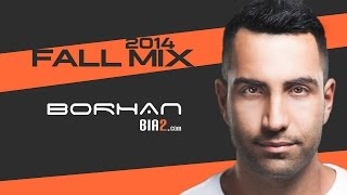 New Persian Dance Party DJ Mix - DJ BORHAN 2014 FALL MIX