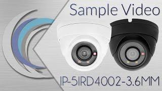 IP-5IRD4002-3 6MM - H.265 4MP IP Eyeball Dome Camera Day & Night Sample Video