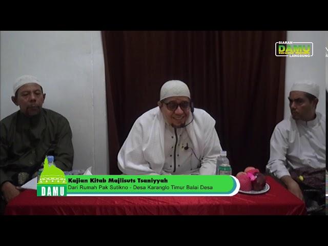Kajian Kitab Majalisuts Tsaniyyah - 30-08-2019