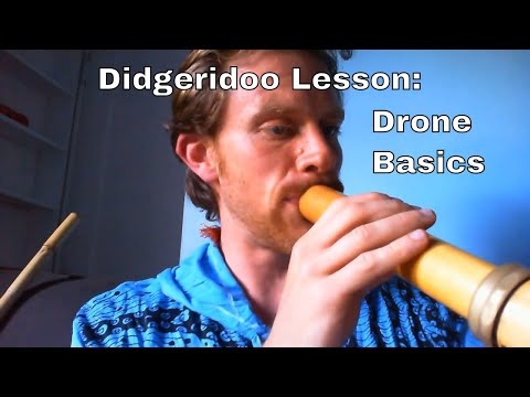 Beginner Didgeridoo Lesson - Drone Basics