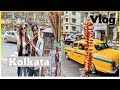 Kolkata Vlog I A trip to India