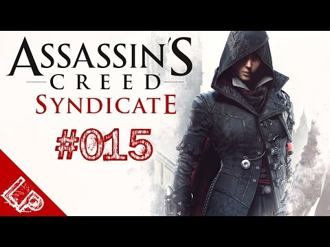 Assassin's Creed Syndicate ║ Die Anstalt ║ Let's Play #015