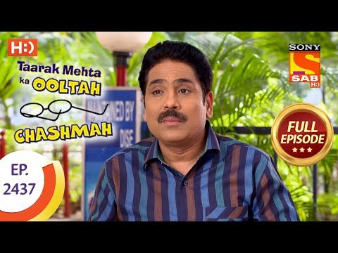 Taarak Mehta Ka Ooltah Chashmah – Ep 2437 – Full Episode – 3rd April, 2018