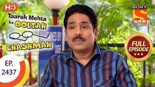 Taarak Mehta Ka Ooltah Chashmah - Ep 2437 - Full Episode - 3rd April, 2018