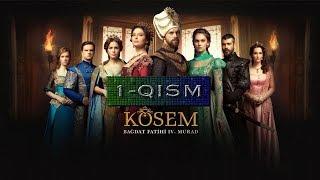 Ko'sem / Косем 1-Qism (Turk seriali uzbek tilida)