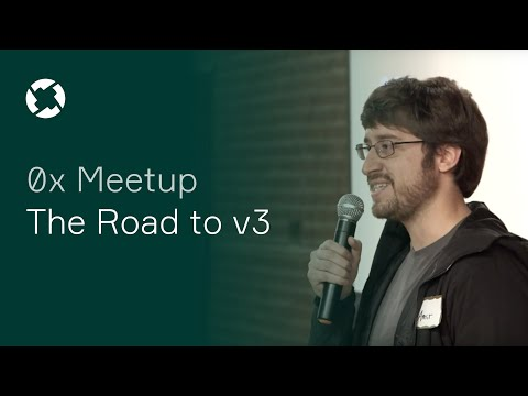 0x Meetup: The Road to v3 - October 30, 2019