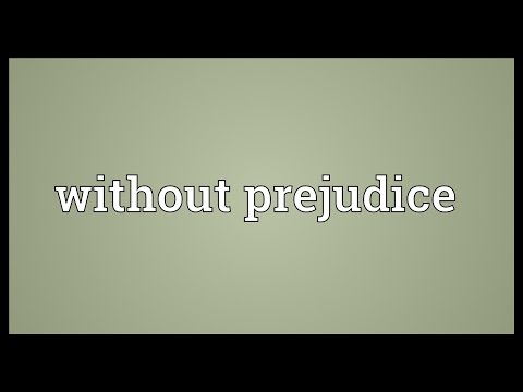 Without prejudice Meaning