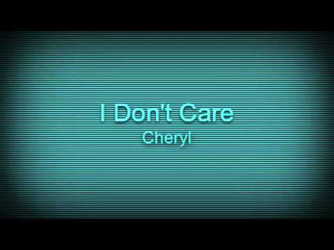 Download I Don't Care - Cheryl (sped up)