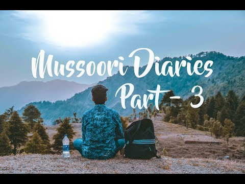 Trip| Ganganagar to Mussoorie | Part3