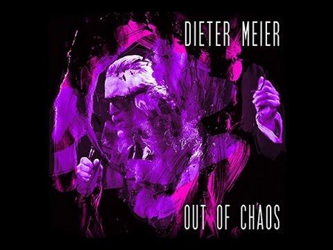 Dieter Meier ~ Out of Chaos - Full Album