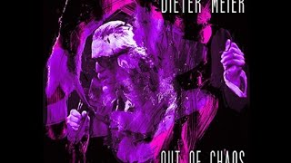 Dieter Meier ~ Out of Chaos - Full Album