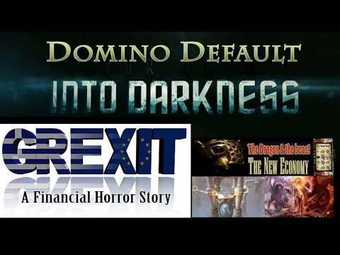 GREXIT: Greece leaving the Euro - An Economic Horror Story