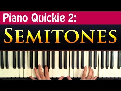 Piano Quickie 2: Semitones Explained