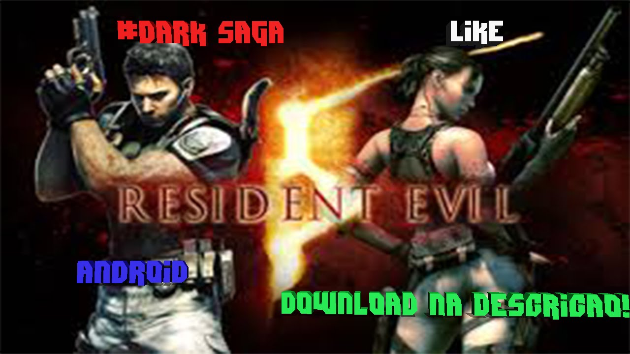Download Resident Evil 5 apk+Obb!