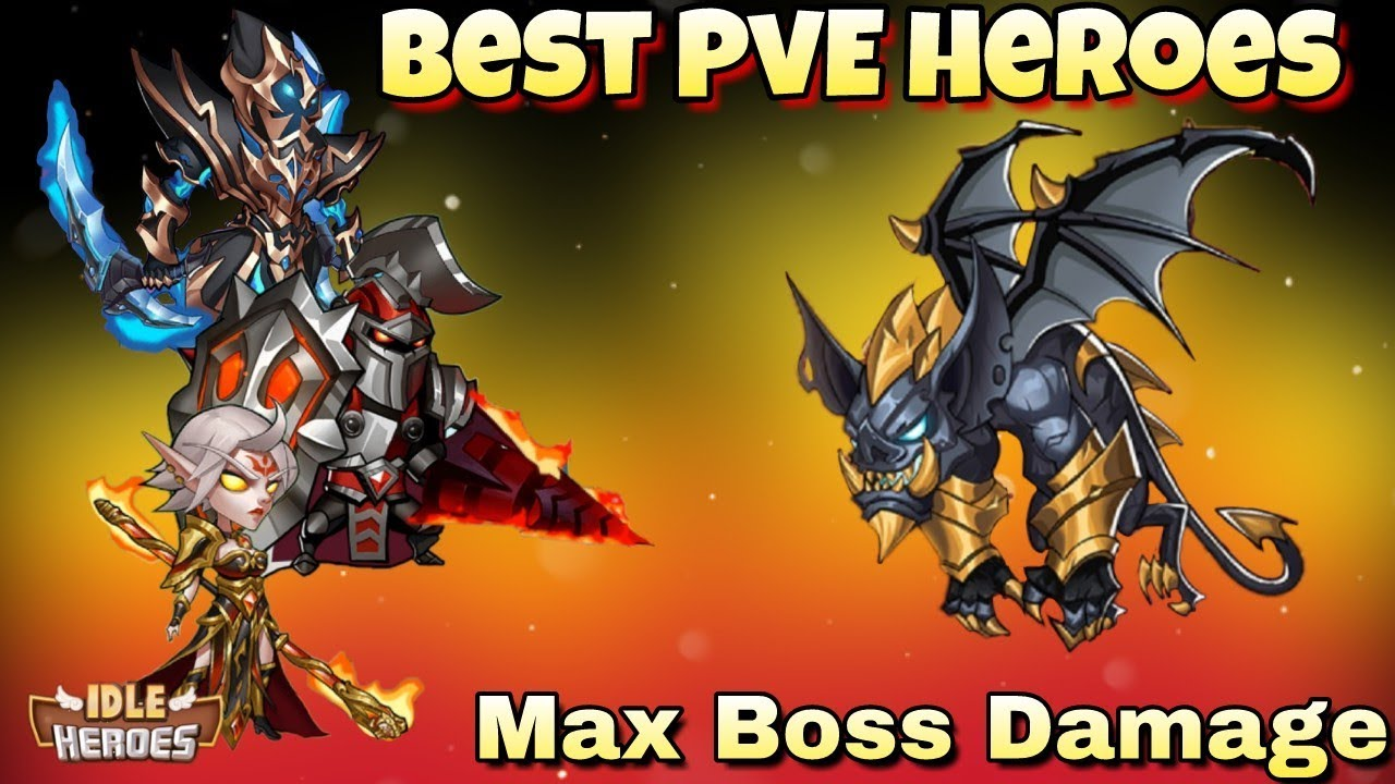 Idle Heroes - The Best PvE Heroes - Maximize Your Boss Damage!