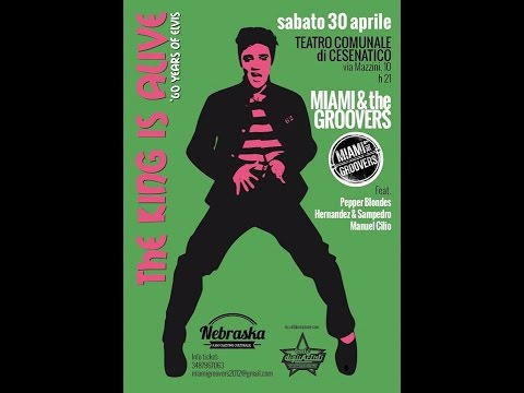 Miami & the Groovers ('60 years of Elvis ''The King Is Alive'' - Cesenatico, 2016)