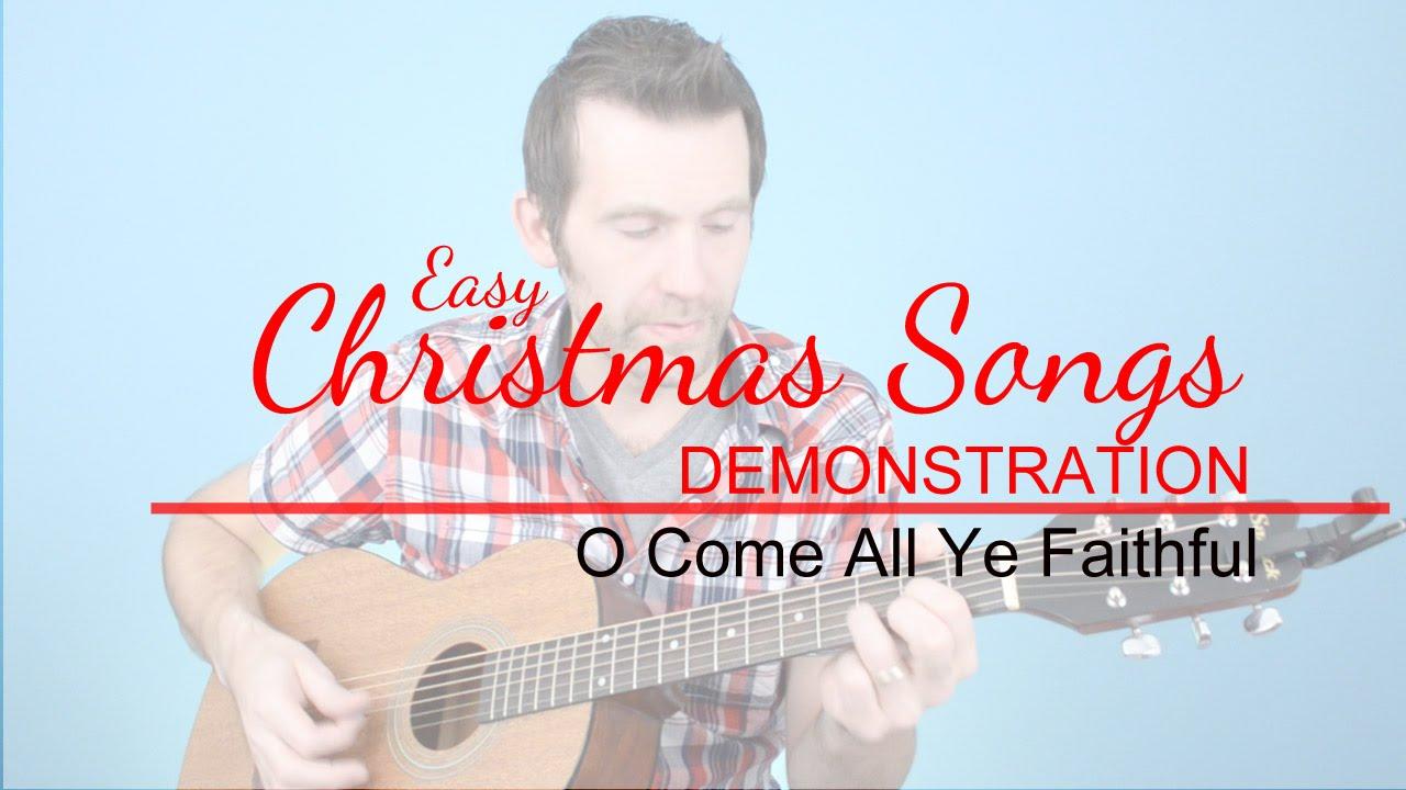 O Come All Ye Faithful Easy Guitar - YouTube